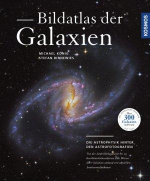 Bildatlas der Galaxien: Die Astrophysik hinter den Astrofotografien